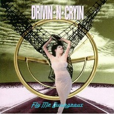 Fly Me Courageous mp3 Album by Drivin' N' Cryin'