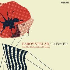 La Fête EP by Parov Stelar