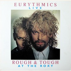 Rough & Tough At The Roxy mp3 Live by Eurythmics