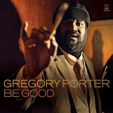 Be Good mp3 Album by Gregory Porter