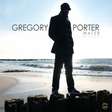 Water mp3 Album by Gregory Porter