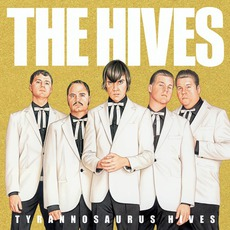 Tyrannosaurus Hives mp3 Album by The Hives