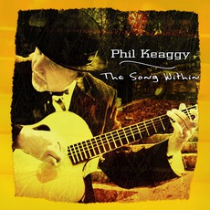 The Song Within mp3 Album by Phil Keaggy