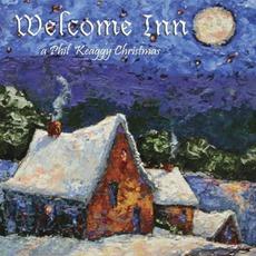 Welcome Inn: A Phil Keaggy Christmas by Phil Keaggy
