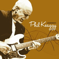 Jammed! mp3 Album by Phil Keaggy