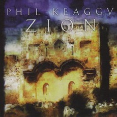 Zion mp3 Album by Phil Keaggy