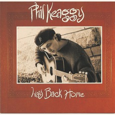 Way Back Home (Re-Issue) by Phil Keaggy