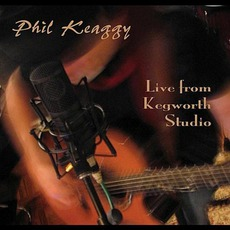 Live From Kengworth Studio by Phil Keaggy