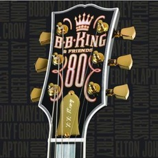 B.B. King And Friends: 80 mp3 Album by B.B. King