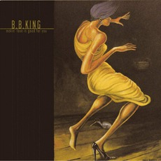 Makin' Love Is Good For You mp3 Album by B.B. King