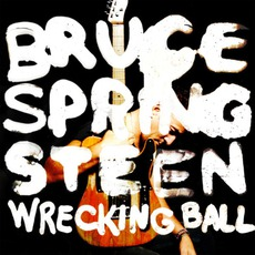Wrecking Ball mp3 Album by Bruce Springsteen