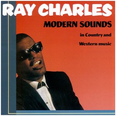 Modern Sounds In Country And Western Music (Remastered) mp3 Album by Ray Charles