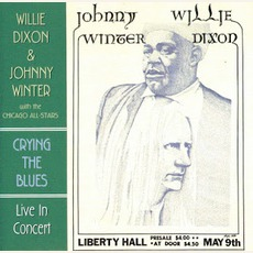 Crying The Blues mp3 Album by Willie Dixon & Johnny Winter