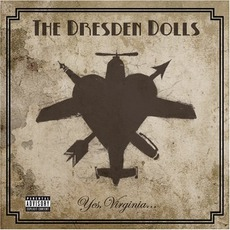 Yes, VIrginia... mp3 Album by The Dresden Dolls