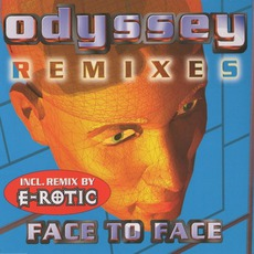 Face To Face (Remixes) mp3 Single by Odyssey