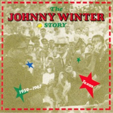 The Johnny Winter Story, Volume 1