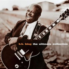 The Ultimate Collection by B.B. King