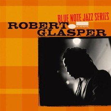 Blue Note Jazz Series: Robert Glasper mp3 Single by Robert Glasper