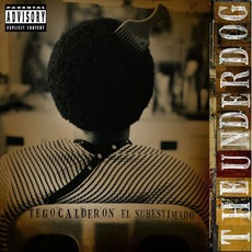 The Underdog: El Subestimado mp3 Album by Tego Calderón