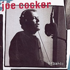Organic mp3 Album by Joe Cocker