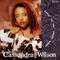 Dance To The Drums Again mp3 Album by Cassandra Wilson