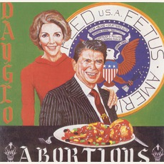 Feed Us A Fetus mp3 Album by Dayglo Abortions