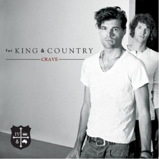 Crave mp3 Album by for KING & COUNTRY
