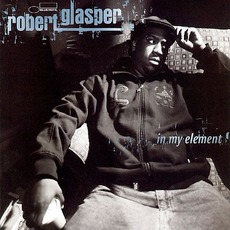 In My Element mp3 Album by Robert Glasper