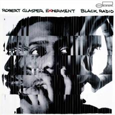 Black Radio mp3 Album by Robert Glasper Experiment