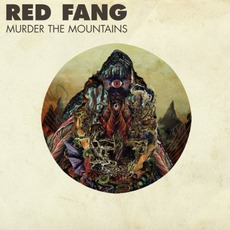 Murder The Mountains mp3 Album by Red Fang