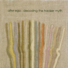 Decoding The Hacker Myth