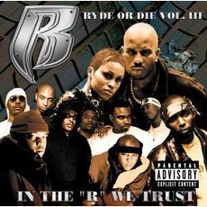 Ryde Or Die, Volume 3: In The R We Trust