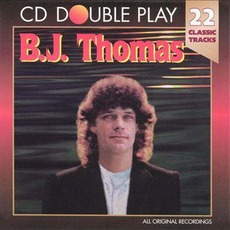 22 Classic Tracks by B.J. Thomas