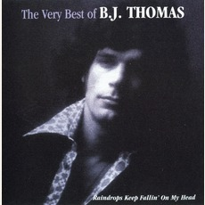 The Very Best Of B.J. Thomas by B.J. Thomas