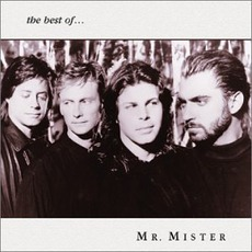 The Best Of Mr. Mister (Re-Issue)