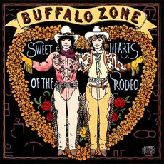 Buffalo Zone by Sweethearts Of The Rodeo