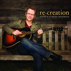 Re:Creation mp3 Album by Steven Curtis Chapman