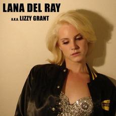 Lana Del Rey (a.k.a. Lizzy Grant)