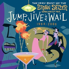 Jump, Jive An' Wail: The Very Best Of The Brian Setzer Orchestra mp3 Artist Compilation by The Brian Setzer Orchestra
