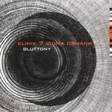 Gluttony mp3 Album by Klinik 7 Vidna Obmana