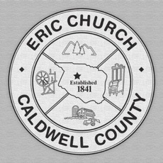 Caldwell County mp3 Album by Eric Church