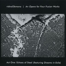 An Opera For Four Fusion Works (Act One: Echoes Of Steel)