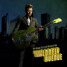 Songs From Lonely Avenue mp3 Album by The Brian Setzer Orchestra
