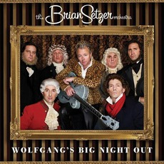 Wolfgang's Big Night Out mp3 Album by The Brian Setzer Orchestra