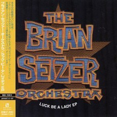 Luck Be A Lady EP mp3 Album by The Brian Setzer Orchestra