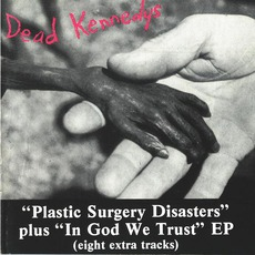 Plastic Surgery Disasters / In God We Trust, Inc.