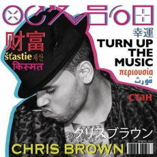 Turn Up The Music mp3 Single by Chris Brown