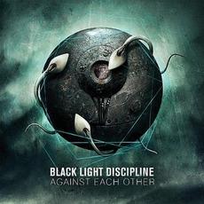 Against Each Other mp3 Album by Black Light Discipline