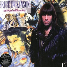 Tattooed Millionaire (Expanded Edition) mp3 Album by Bruce Dickinson