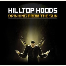 Drinking From The Sun mp3 Album by Hilltop Hoods